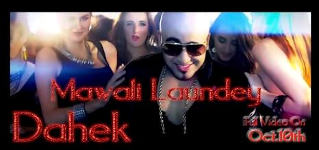 MAWALI LAUNDEY Singer/Lyrics DAHEK Music : Millind Gaba