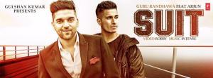 Guru Randhawa Ft. Arjun in | SUIT | Releases Soon